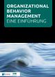 Organisatorisches Verhaltensmanagement - Eine Einführung (OBM)